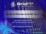 A Year of HTCondor at the RAL Tier-1