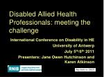 Disabled Allied Health Professionals: meeting the challenge