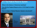 16-1 The  Federal Reserve System