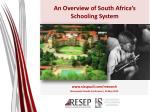 An Overview of South Africa's  Schooling System