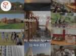Exploring Mobile learning