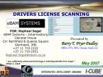 DRIVERS LICENSE SCANNING