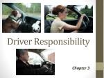 Driver Responsibility
