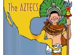The Aztecs: History