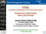 COOL Conditions Database for the LHC Experiments  Performance Optimization Status and Outlook