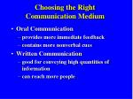 Choosing the Right Communication Medium