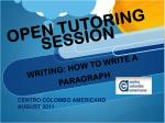 OPEN TUTORING SESSION WRITING: HOW TO WRITE A PARAGRAPH