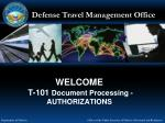 WELCOME T-101 Document Processing - AUTHORIZATIONS