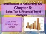 Introduction to Accounting 120 Chapter 6: Sales Tax & Financial Trend Analysis