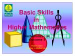 Basic Skills in Higher Mathematics