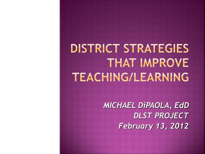 district strategies that improve teaching learning n.
