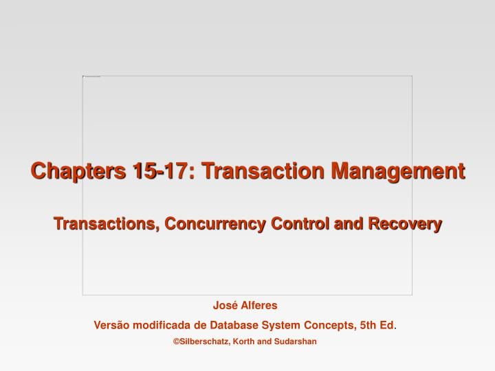 chapters 15 17 transaction management n.