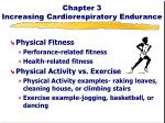Chapter 3 Increasing Cardiorespiratory Endurance