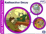How is radioactivity related to atomic structure?