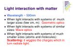 Light interaction with matter