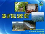"""CUBA AND """"SMALL ISLANDS VOICE"""""""