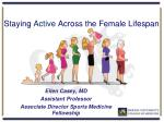 Staying Active Across the Female Lifespan