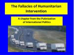 The Fallacies of Humanitarian Intervention