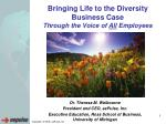 Bringing Life to the Diversity Business Case Through the Voice of All Employees