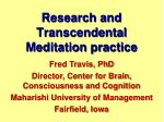 Research and  Transcendental Meditation practice