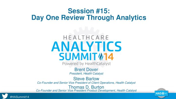 session 15 day one review through analytics n.