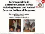 Communicating in a Natural Cocktail Party: Relating Human and Animal Behavior to Neural Response