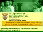Transforming prisons into correctional centres - places of new beginnings