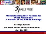 Understanding Risk Factors for Older Adult Falls: A Review of the BRFSS Findings