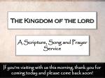 The Kingdom of the lord