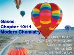 Gases Chapter 10/11 Modern Chemistry