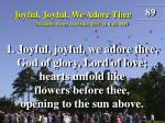 Joyful, Joyful, We Adore Thee (Verse 1)