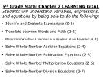 6 th  Grade Math: Chapter 2 LEARNING GOAL