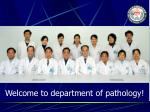 Welcome to department of pathology!