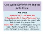 One World Government and the Anti- Christ