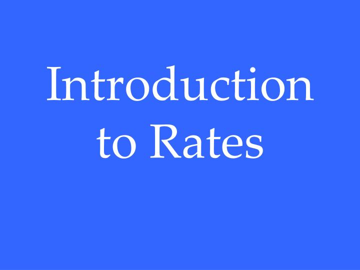 introduction to rates n.
