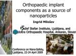 Orthopaedic implant components as a source of nanoparticles