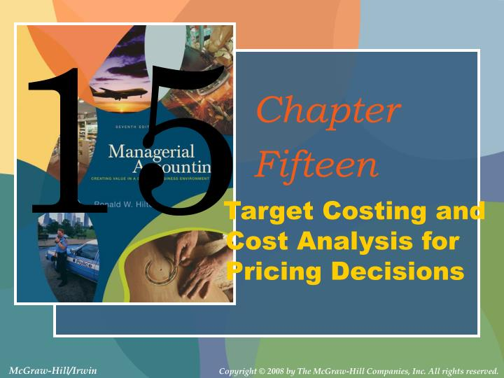 target costing and cost analysis for pricing decisions n.