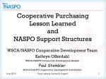 Cooperative Purchasing Lesson Learned and NASPO Support Structures