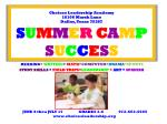 Choices Leadership Academy 18106 Marsh Lane Dallas, Texas 75287 S U M M E R C A M P S U C C E S S