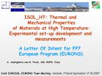 ISOL_HT: Thermal and  Mechanical Properties  of Materials at High Temperature: