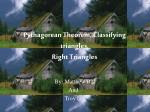 Pythagorean Theorem, Classifying triangles, Right Triangles