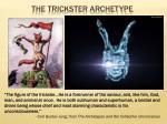 The Trickster Archetype
