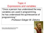 Topic 4 Expressions and variables
