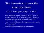 Star formation across the mass spectrum