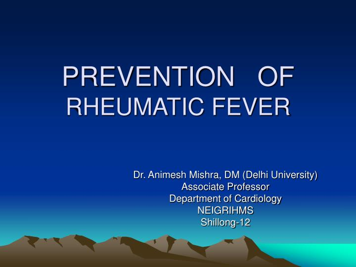 prevention of rheumatic fever n.