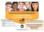 2012-13 Webinar Series, Part 4: CCSS Systems for District/School Leaders