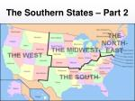The Southern States – Part 2