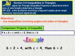 Objectives: use inequalities involving angles and sides of triangles