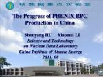 The Progress of PHENIX RPC  Production in China