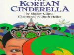 THE KOREAN CINDERELLA  by Shirley Climo Illustrated by Ruth Heller
